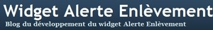 logo du blog Widget Alerte Enlevement