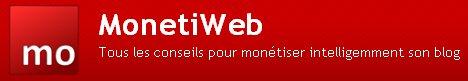 Monetiweb - Et si vous deveniez un blogueur Pro ?