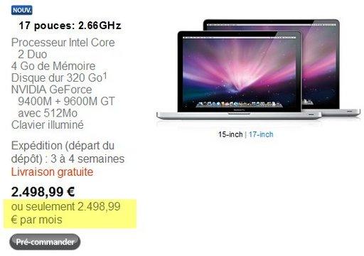 Le nouveau Macbook 17 Pro pouces coute 2498.99 Euros par mois [ coquille Apple ]