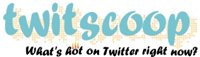 Twitscoop - Suivi de buzz sur Twitter