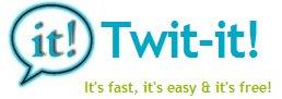 Twit-it - un Kit complet pour twitter rapide