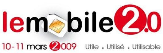 Le Mobile 2.0 - 3ème édition les 10 et 11 Mars 2009 à Paris