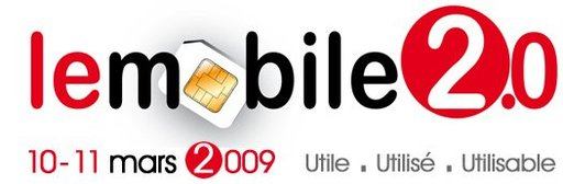[Rappel] Le Mobile 2.0 les 10 et 11 mars 2009