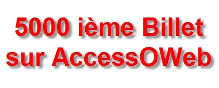 5000 - Chiffre du jour - Merci aux lecteurs d'AccessOWeb