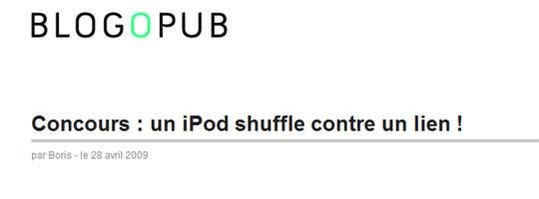 Blogopub - un iPod Shuffle contre un lien