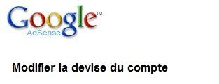 Google Adsense - Passage en Euros obligatoire