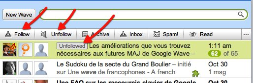 Google Wave - Follow et Unfollow entre en action