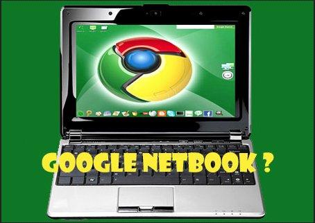 Google en 2010 - Le Nexus One, une Google Tablet et un Google Netbook ?