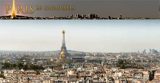 Paris 26 Gigapixels - La plus grande photo du monde