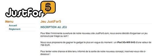 JustFor5 - Un teasing qui démarre par vous offrir un iPad 64 Go 3G+ Wifi