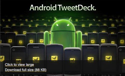 TweetDeck pour Android maintenant disponible