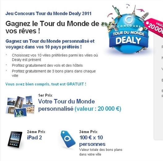 Gagner un Tour du Monde à 20000 € et un iPad 2 avec Dealy
