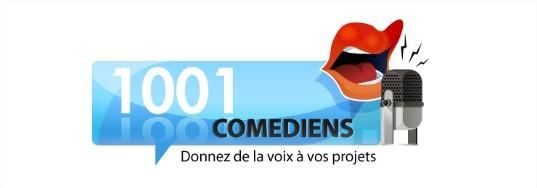 1001 Comédiens donne de la voix à vos projets