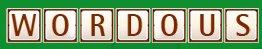 Wordous - un jeu de mots multijoueurs et communautaire en ligne( recherche de Beta Testeurs )