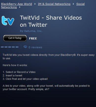 Twitvid - La partage de video sur Twitter maintenant sur Blackberry