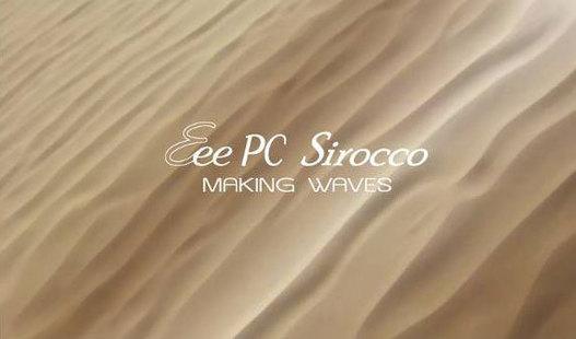Asus Eee PC Sirocco - Un nouveau netbook ?