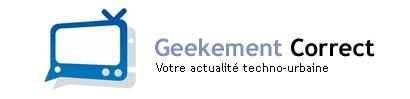 Geekement Correct - Emission n°22