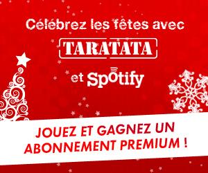 Spotify et Taratata vous font gagner des abonnements Premium