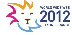 Le World Wide Web 2012 à Lyon du 16 au 20 avril 2012