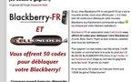 Qui veut faire débloquer son Blackberry gratuitement ?