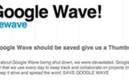 Voulez vous sauver Google Wave ?