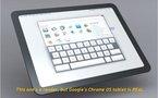 Une tablette Google Chrome OS pour la fin de l'année ?