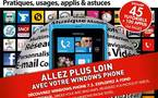 Windows Phone - Le guide d'utilisation complet